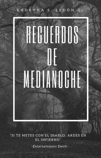 """""""Recuerdos de Medianoche"""""""