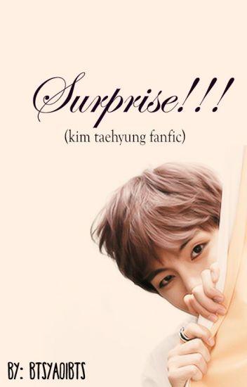 surprise!!!(kim taehyung)fanfic(+18)