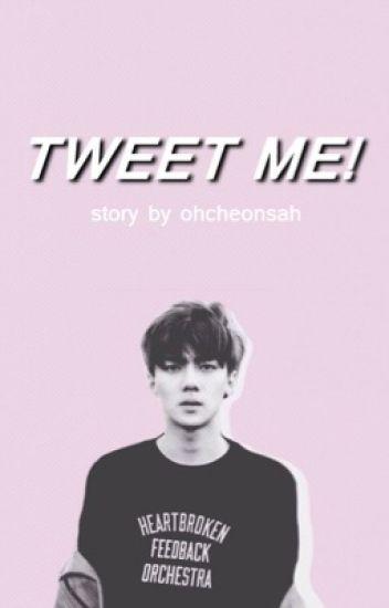 Tweet Me! | Oh Sehun