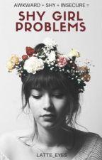 Shy Girl Problems by latte_eyes
