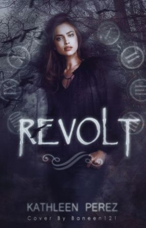 Revolt [UNDERGOING MAJOR EDITING] by _InSaNiTy
