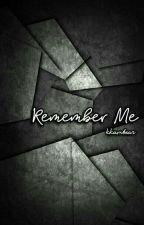 Remember Me by kkambear