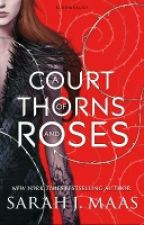 A court of thorns and roses - fic by CLA3468