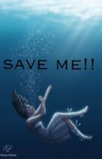 Save Me!! by mae_mall