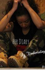 Her Diary by Kimberlallay