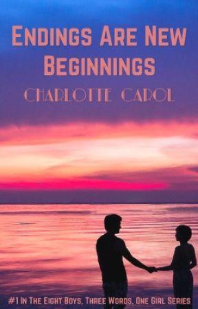 Eight Boys, Three Words, One Girl by CharlotteCarol