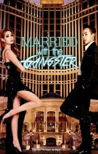 Married with the gangster. by BiebsToAnyone