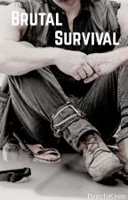 Brutal Survival {A Walking Dead/Daryl Dixon x Reader Fan-fiction} by PretentiousGit
