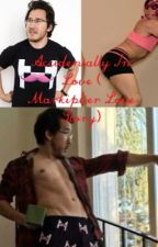 Accidentally In Love ( Markiplier Love Story) by ChemicalFallingMen
