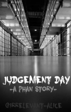 Judgement Day(Phan AU) by wishful-of-peace
