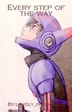 Every Step of the Way (Hiro X Reader Fanfic) by lovely_periwinkle
