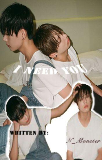 I Need You | VKook [Completed] (boyxboy)