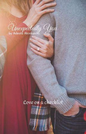 Unexpectedly You ✔️ by AdeolaAkinkunmi
