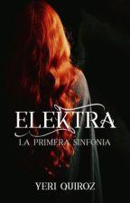 Elektra: la primera sinfonía by YeriQuiroz1