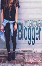 Undercover Blogger by -sure-