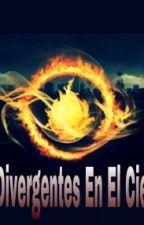 Divergentes En El Cielo by CarlaTordecilla