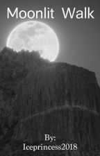 Moonlit Walk by Iceprincess2018