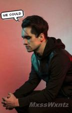 We Could (One shot) *Brendon Urie* by MxssWxntz