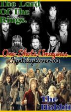 The Hobbit/The Lord Of The Rings One-Shots And Imagines by FantasyLover102