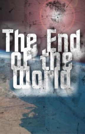 The End of the World by ChristopherRyanDavis
