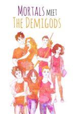 Mortals Meet the Demigods by Grayson_TheNight