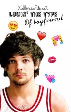 Louis' the type of boyfriend by XxHoransMinexX