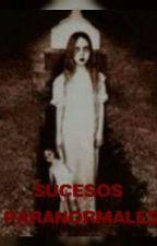Historias Paranormales by marcerienzo