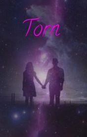 Torn by Caitlyngk
