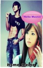 Hello Master ||On-Going|| by itsme_meme2