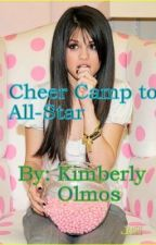 Cheer camp to All-Star by KimberlyOlmos