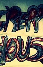 Blood Eyes y la Creepyhouse (Terminada) by CrazyGirl1408