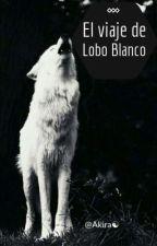 El Viaje de Lobo Blanco  by Flan-kawaii
