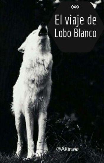 El Viaje de Lobo Blanco