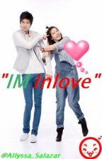 """ I'm Inlove "" (one shot) by Aysjoyce"