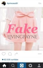 Fake | ❁ LS Version by livingpayne