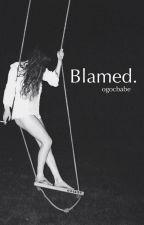 Blamed •Magcon• by ogocbabe