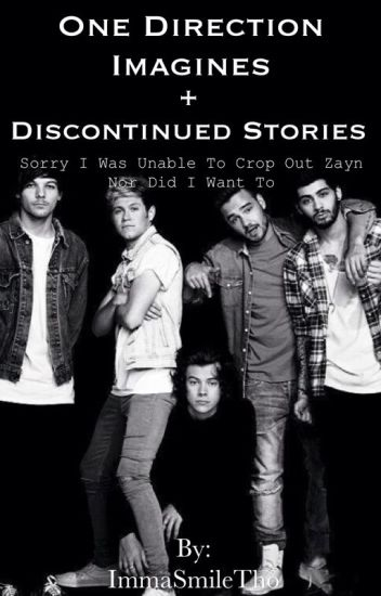 One Direction Imagines + Discontinued Stories -