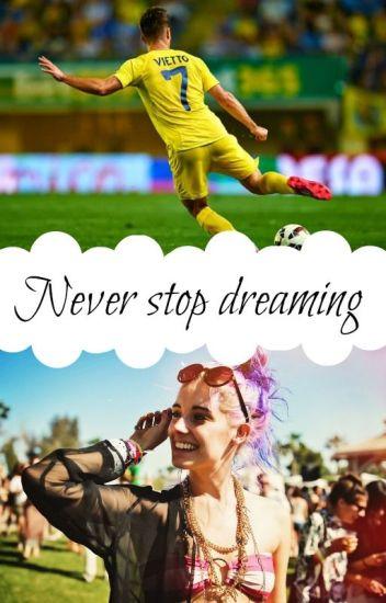 Never stop dreaming (Luciano Vietto) Terminada