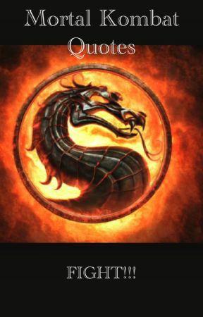 Mortal Kombat Quotes Round 13 Wattpad