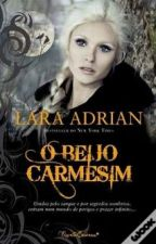 O Beijo Carmesim | Raça da Meia-Noite - Volume 2 by Angela_Melo