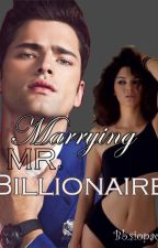 Marrying Mr. Billionaire by Bbsiopaoo