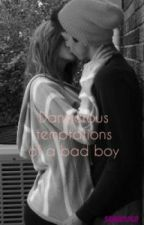 Dangerous temptations of a bad boy(ON HOLD) by sammi1068