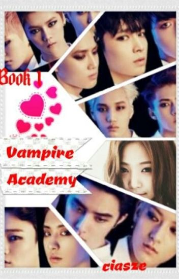 Completed ★Book 1: Vampire High (ExoPink)-