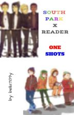 South Park x reader oneshots!! by bella789y