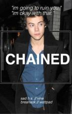 chained // h.s. fanfic by breanaok
