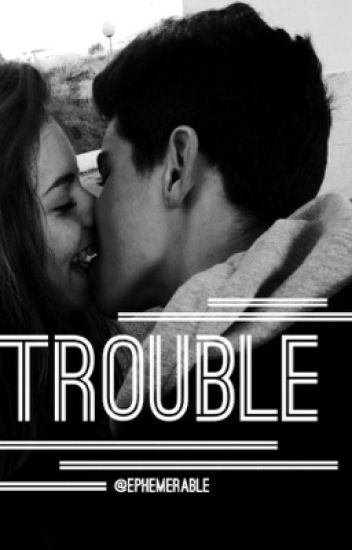 Trouble // Brooklyn Beckham Fanfic
