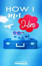 How I Met Him ◆ Cashton by mukeycashy