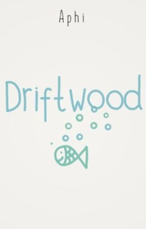 Driftwood by unfurled