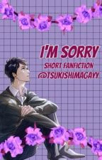 I'm sorry Bertolt x Reader by Fuchsias567
