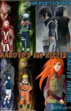 Naruto's Big Sister |Naruto FanFic| OCx? Love Story by LunarStar2798